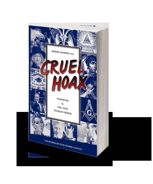 Cruel Hoax – Féminisme et Nouvel Ordre Mondial-0